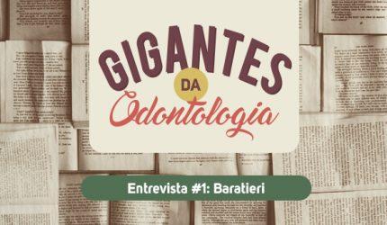 Gigantes da Odontologia entrevista: Baratieri